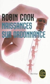 Naissances sur ordonnance - RobinCook