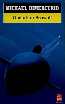 Opération Seawolf - MichaelDiMercurio