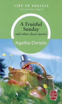 A fruitful sunday : and other short stories - Agatha Christie