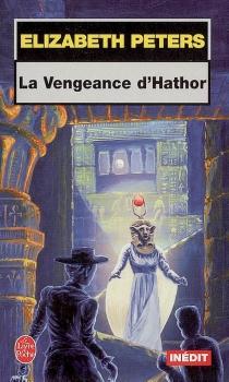 La vengeance d'Hathor - ElizabethPeters