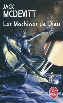 Les machines de Dieu - JackMcDevitt