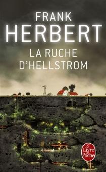 La ruche d'Hellstrom - FrankHerbert