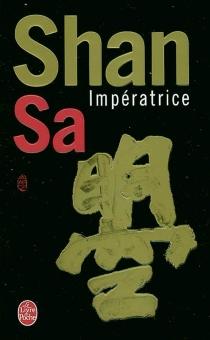 Impératrice - Shan Sa