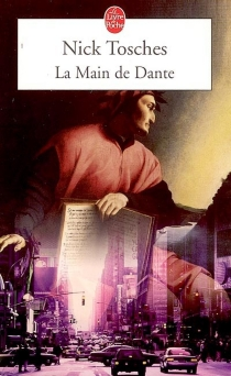 La main de Dante - Nick Tosches