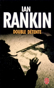 Double détente - Ian Rankin