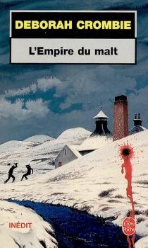 L'empire du malt - DeborahCrombie