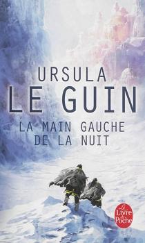 La main gauche de la nuit - Ursula KroeberLe Guin