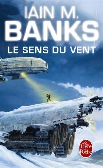 Le sens du vent - IainBanks