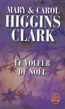 Le voleur de Noël - Mary HigginsClark