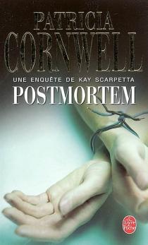 Une enquête de Kay Scarpetta - PatriciaCornwell