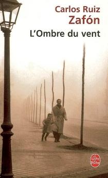 L'ombre du vent - CarlosRuiz Zafón