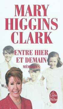 Entre hier et demain - Mary HigginsClark