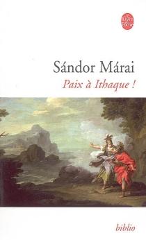 Paix à Ithaque ! - SandorMarai