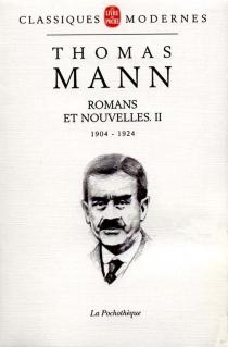 Romans et nouvelles| Thomas Mann | Volume 2, 1904-1924 - ThomasMann