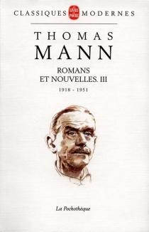 Romans et nouvelles| Thomas Mann | Volume 3 - ThomasMann