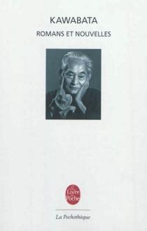 Romans et nouvelles - YasunariKawabata