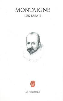 Les essais - Michel deMontaigne