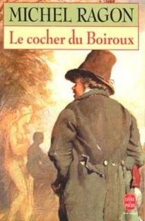 Le cocher du Boiroux - MichelRagon