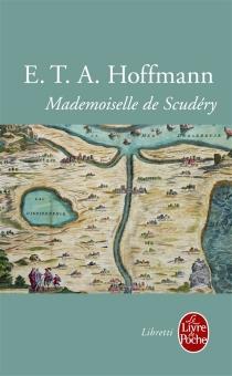 Mademoiselle de Scudéry - Ernst Theodor AmadeusHoffmann