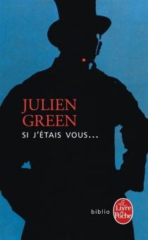 Si j'étais vous - JulienGreen