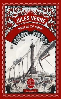 Paris au XXe siècle - JulesVerne