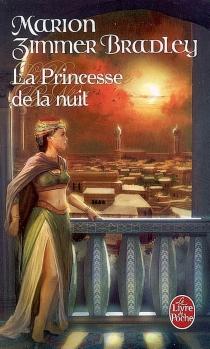 La princesse de la nuit - Marion ZimmerBradley
