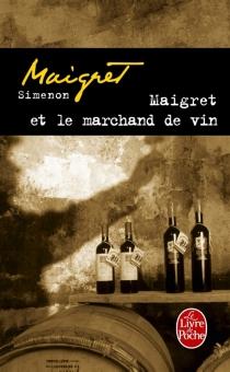 Maigret et le marchand de vin - GeorgesSimenon