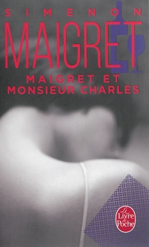 Maigret et monsieur Charles - GeorgesSimenon