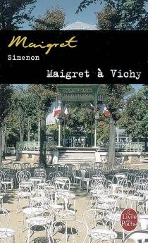 Maigret à Vichy - GeorgesSimenon