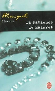 La patience de Maigret - GeorgesSimenon
