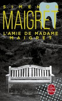 L'amie de madame Maigret - GeorgesSimenon