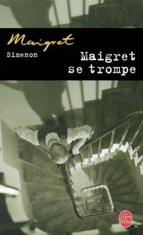 Maigret se trompe - GeorgesSimenon