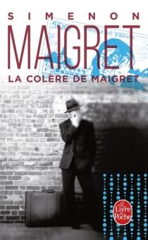 La colère de Maigret - GeorgesSimenon