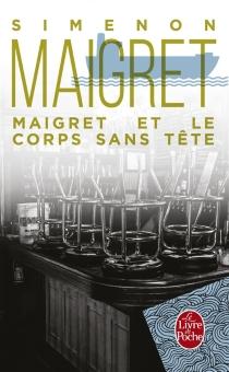 Maigret et le corps sans tête - GeorgesSimenon