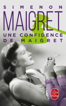 Une confidence de Maigret - GeorgesSimenon