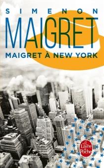 Maigret à New York - GeorgesSimenon