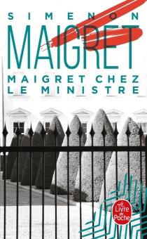 Maigret chez le ministre - GeorgesSimenon