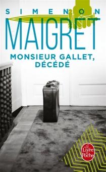 Monsieur Gallet décédé - GeorgesSimenon