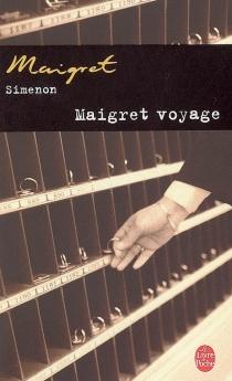 Maigret voyage - GeorgesSimenon