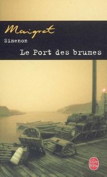 Le port des brumes - GeorgesSimenon