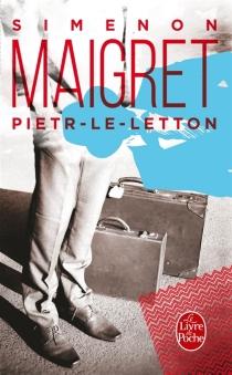 Pietr le Letton : Maigret - GeorgesSimenon