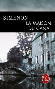 La maison du canal - GeorgesSimenon