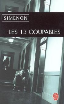 Les 13 coupables| Suivi de La nuit du pont Marie - GeorgesSimenon
