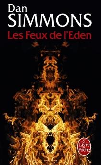 Les feux de l'Eden - DanSimmons