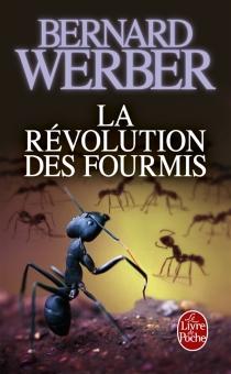 La révolution des fourmis - BernardWerber