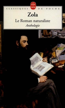 Le roman naturaliste - ÉmileZola