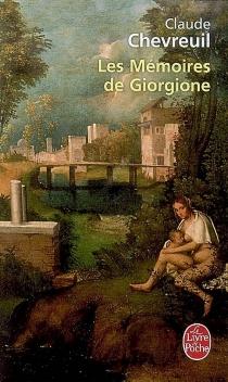 Les mémoires de Giorgione - ClaudeChevreuil