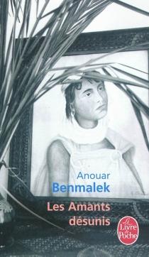 Les amants désunis - AnouarBenmalek