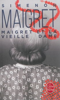 Maigret et la vieille dame - GeorgesSimenon