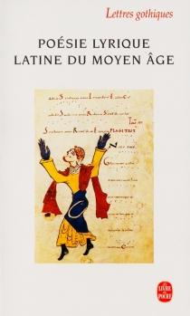Poésie lyrique latine du Moyen Age -